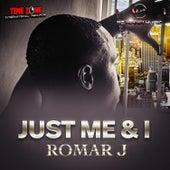 Just Me & I de Romar J