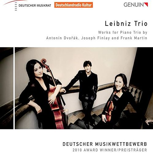 Works for Piano Trio by Dvorak, Finlay and Martin by Leibniz Trio