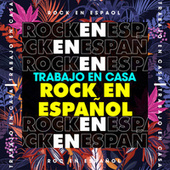 Trabajo en casa Rock en español de Various Artists