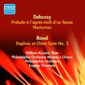 Debussy, C.: Prelude A L'Apres-Midi D'Un Faune / Nocturnes / Ravel, M.: Daphnis Et Chloe Suite No. 2 (Ormandy) (1955) by Eugene Ormandy