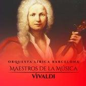 Maestros de la Música: Vivaldi von Orquesta Lírica Barcelona