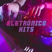 Eletrônico Hits de Various Artists