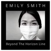 Beyond the Horizon Line von Emily Smith