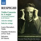 Respighi: Violin Concerto in A major by Salvatore Di Vittorio