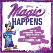 "Magic Happens (From ""The Disneyland Parade, Magic Happens"") fra Todrick Hall"