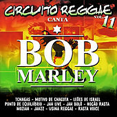 Circuito Reggae Canta Bob Marley, Vol. 11 von Various Artists