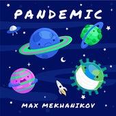 Pandemic by Max Mekhanikov