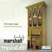 Kimberly Marshall plays Frescobaldi by Kimberly Marshall