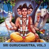 Sri Gurucharitra, Vol. 3 de Anuradha Paudwal