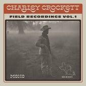 Field Recordings, Vol. 1 de Charley Crockett