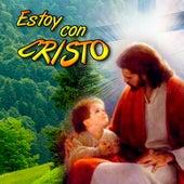 Estoy Con Cristo by Coro Infantil Nuevo Amanecer