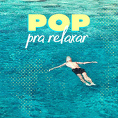 Pop Pra Relaxar de Various Artists