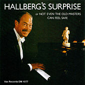 Hallberg's Surprise or Not Even The Old Masters Can Feel Safe (Remastered) de Bengt Hallberg