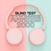 Blind Test Années 2000 de Various Artists