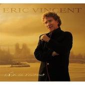L'or De L'Instant de Eric Vincent