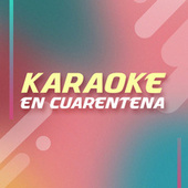 KARAOKE EN CUARENTENA de Various Artists