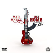 Like Home (feat. Lil Baby) de Madmarcc