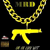 Im In Luv Wit by Mr D