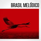 Brasil Melódico by Various Artists