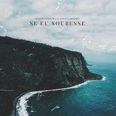 Se Eu Soubesse by David Carreira