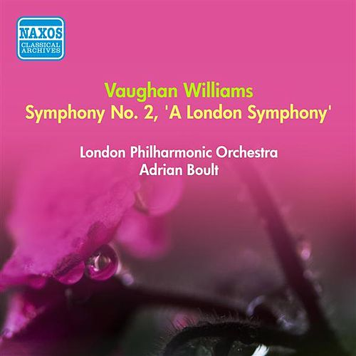 Vaughan Williams, R.: Symphony No. 2, 'A London Symphony' (Boult) (1952) by Adrian Boult