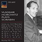 Vladimir Horowitz plays Scriabin (1953-1956) by Vladimir Horowitz