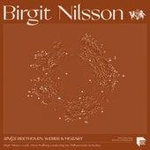 Birgit Nilsson sings Beethoven, Weber & Mozart by Birgit Nilsson