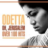 Oh, Jerusalem - Over 100 Hits de Odetta