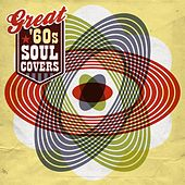 Great '60s Soul Covers von Various Artists