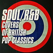 Soul/R&B Covers of British Pop Classics di Various Artists