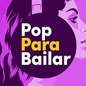 Pop Para Bailar by Various Artists