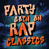 Party Goin' On: Rap Classics de Various Artists