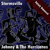 Stormsville (Digitally Re-mastered) de Johnny & The Hurricanes