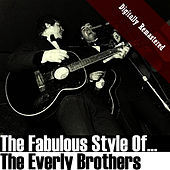 The Fabulous Style Of The Everly Brothers (Digitally Re-mastered) de The Everly Brothers