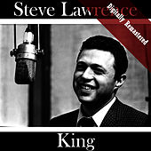 King (Digitally Re-mastered) by Steve Lawrence