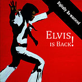 Elvis Is Back! (Digitally Re-mastered) von Elvis Presley