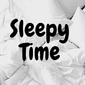 Sleepy Time de Various Artists