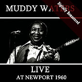Live At Newport 1960 (Digitally Re-mastered) de Muddy Waters