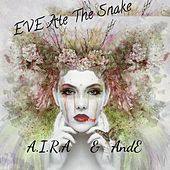 Eve Ate the Snake by Aira