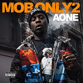 Mob Only 2 by A-one