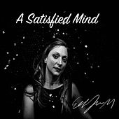 A Satisfied Mind by Eilen Jewell