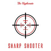 Sharp Shooter by The Hyphenate