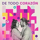 De Todo Corazón by Various Artists
