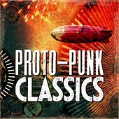 Proto-Punk Classics von Various Artists