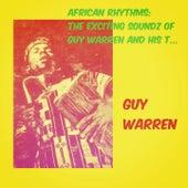 African Rhythms: The Exciting Soundz of Guy Warren and His Talking Drum von Guy Warren