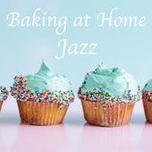Baking at Home Jazz de Various Artists