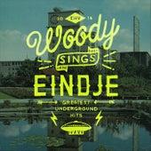 Woody Sings Eindje by Woody Veneman