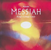 Handel: Messiah von Choir of King's College, Cambridge