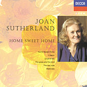Home Sweet Home by Dame Joan Sutherland