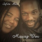 Missing You by Safira Mono